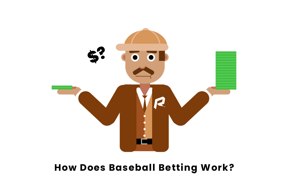 How Does Baseball Betting Work?