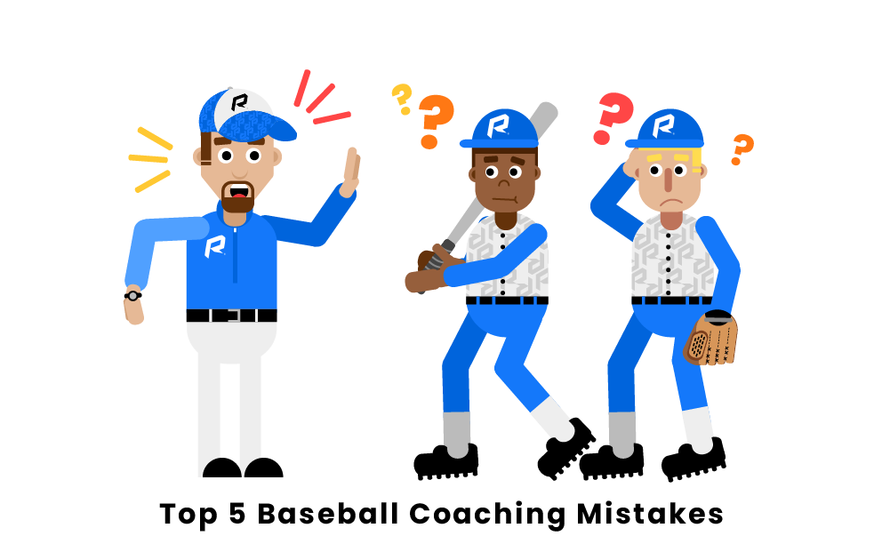 Top 5 Baseball Coaching Mistakes