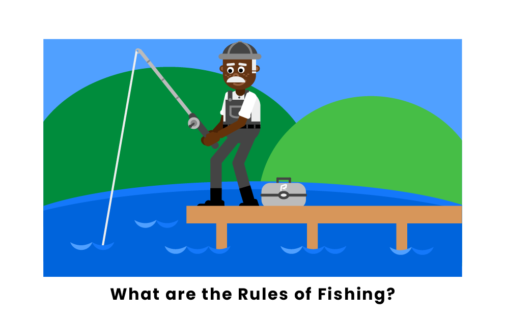 What are the rules of fishing