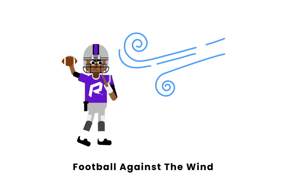 football against the wind
