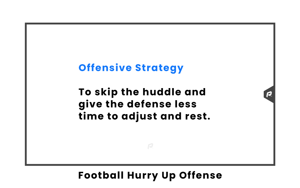 Hurry Up Offense