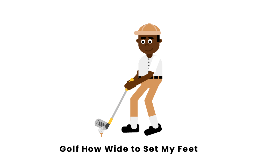 Golf how wide to set my feet