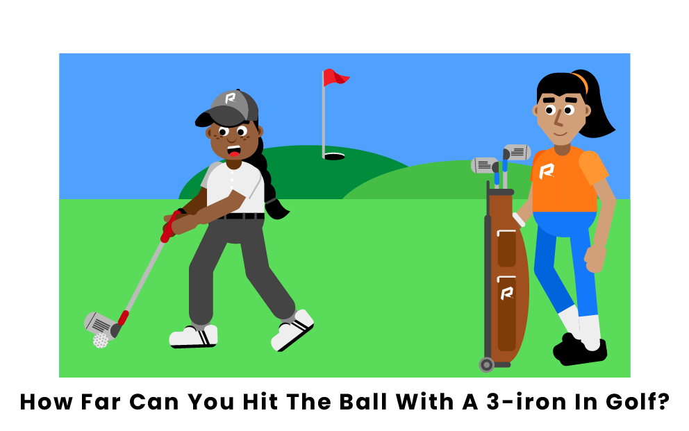 How Far Can You Hit The Ball With A 3-iron In Golf?