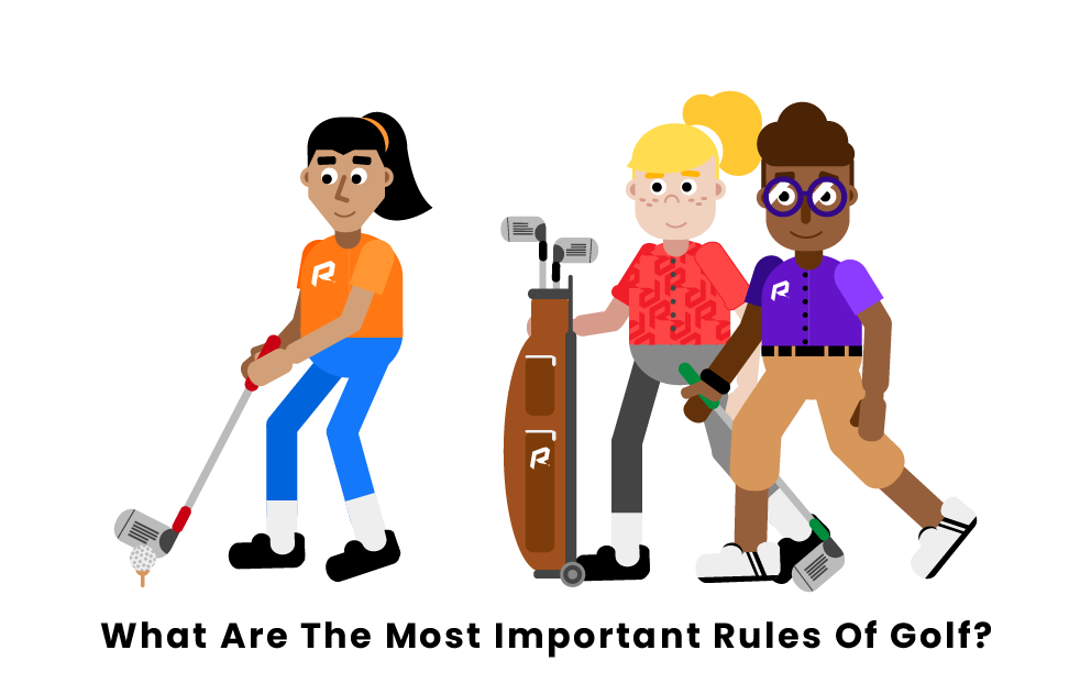 What are the most important Golf Rules?