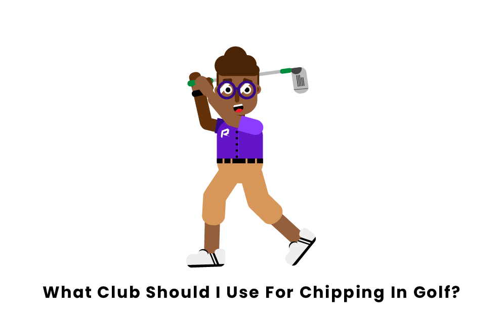 What club should I use for chipping in golf?