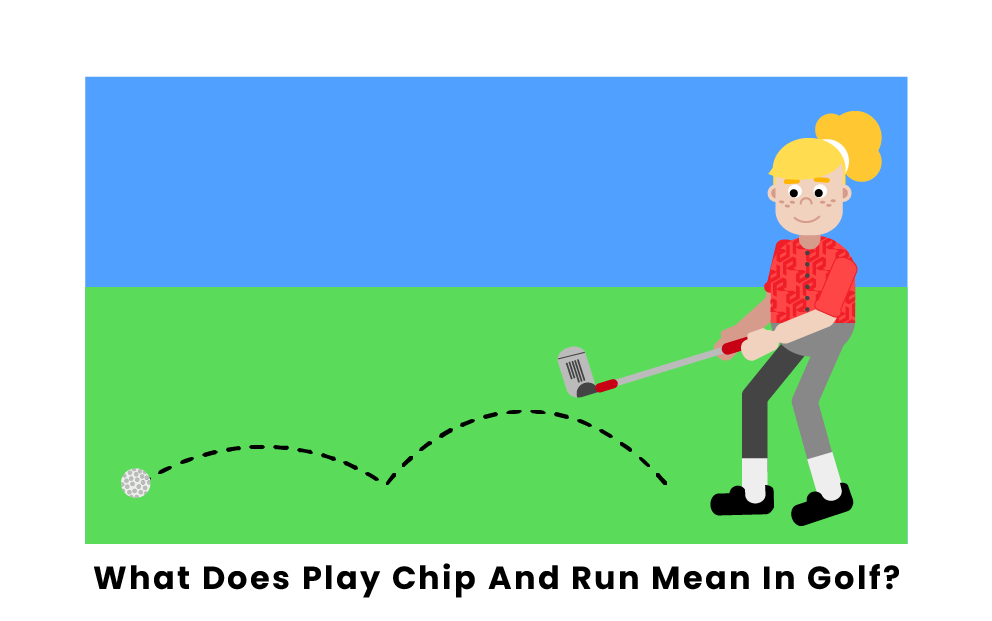 What is Chip and Run in Golf?