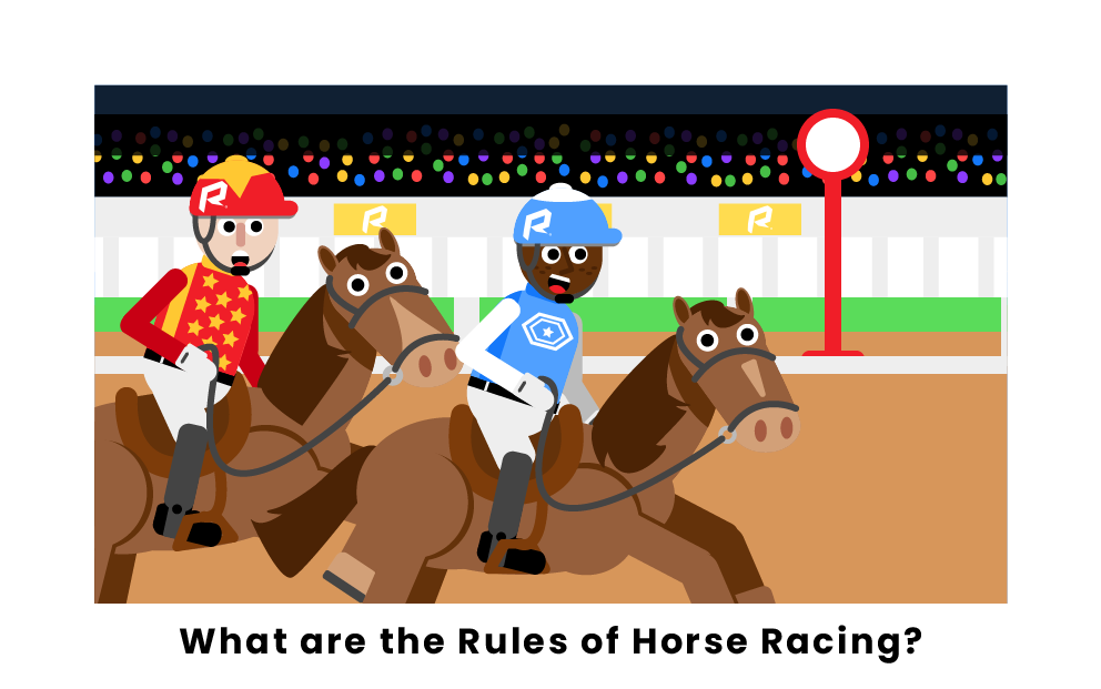 What are the rules of horse racing
