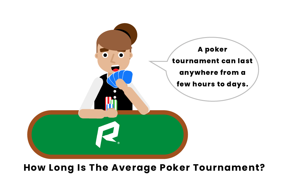 how-long-is-the-average-poker-tournament