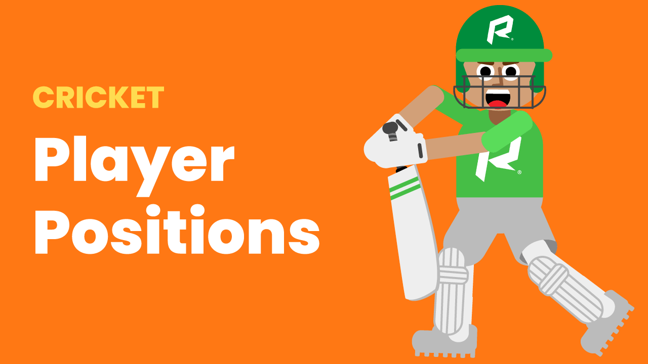 Cricket Player Positions