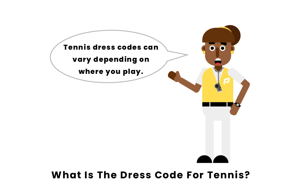 What Is The Dress Code For Tennis